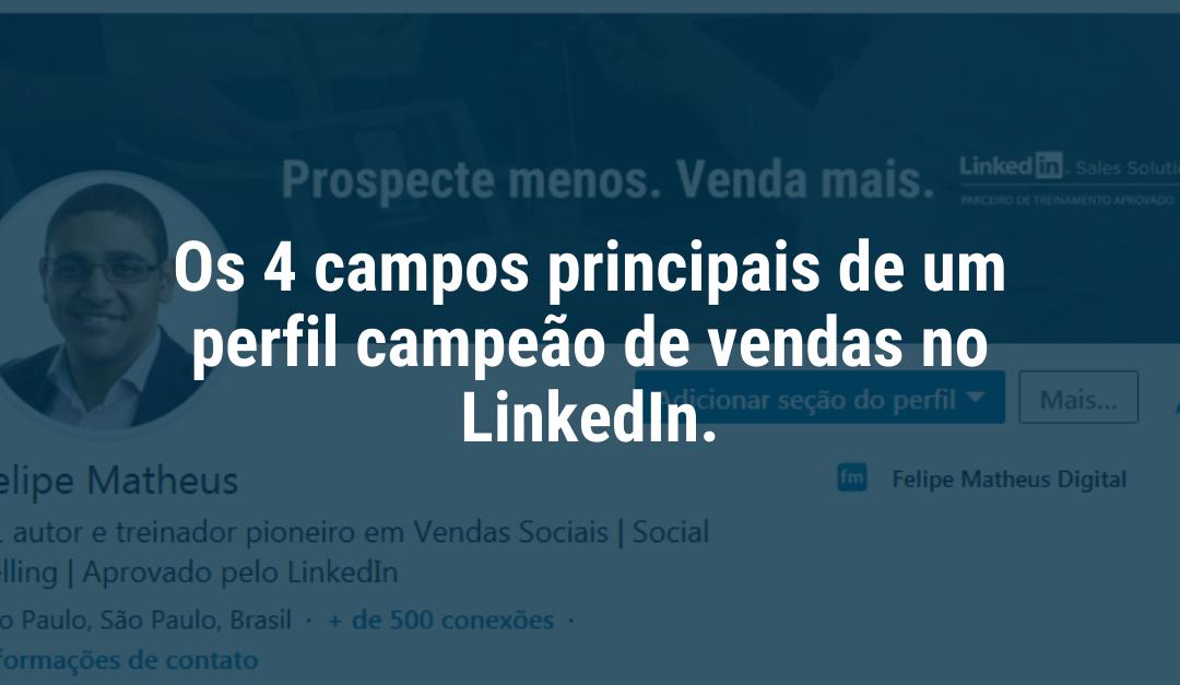 Como fazer um perfil campeão de vendas no LinkedIn