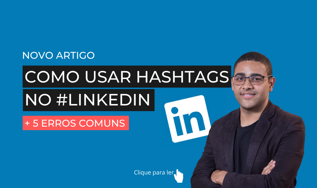 Como usar hashtags no LinkedIn